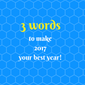 3 words for 2017